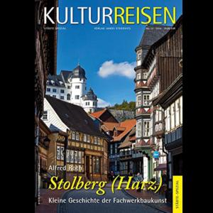 Stolberg (Harz): Kleine Geschichte der Fachwerkbaukunst